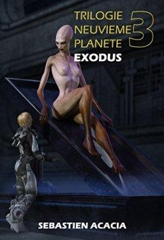 Livres Couvertures de EXODUS (TRILOGIE NEUVIEME PLANETE t. 3)