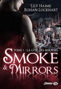 Livres Couvertures de La Cité des Mirages: Smoke and Mirrors, T1