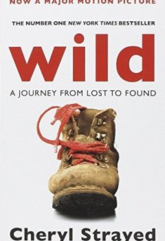 Livres Couvertures de Wild : A Journey from Lost to Found