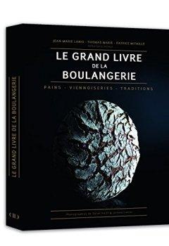 Livres Couvertures de Le Grand Livre de la Boulangerie