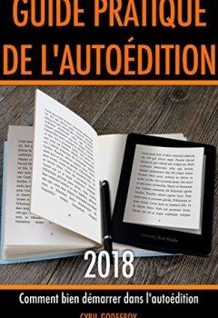 Livres Couvertures de Guide pratique de l'autoédition 2018: Comment bien démarrer dans l'auto-édition