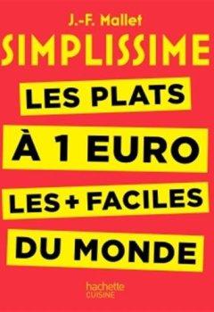 Livres Couvertures de Simplissime - Les plats à 1 euro les + faciles du monde