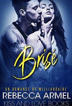 Livres Couvertures de Brisé: Une Romance de milliardaire