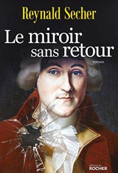 Livres Couvertures de Le miroir sans retour