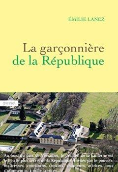 Livres Couvertures de La garçonnière de la République