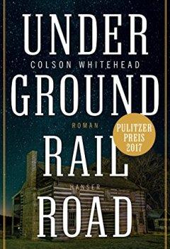 Buchdeckel von Underground Railroad: Roman