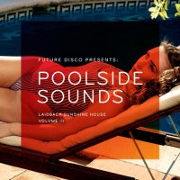 VA - Future Disco Presents Poolside Sounds Vol 3-(NEEDCD014-2CD)-2014-DRUM