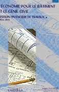 Livres Couvertures de Economie du bâtiment et du génie civil : gestion financière de travaux