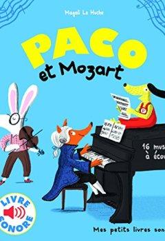 Livres Couvertures de Paco et Mozart: 16 musiques à écouter