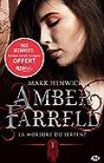 Amber Farrell, T1 : La morsure du serpent + préquelle inédite