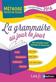 Livres Couvertures de La Grammaire au jour le jour - Contenus année 3 - CE2/CM1/CM2