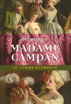 Livres Couvertures de Mémoires de Madame Campan, première femme de chambre de Marie-Antoinette
