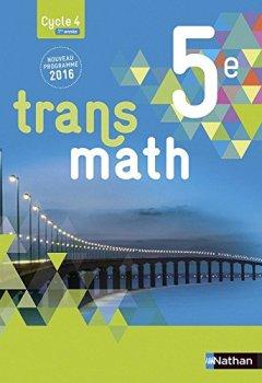 Livres Couvertures de Transmath 5e - Grand format - Nouveau programme 2016