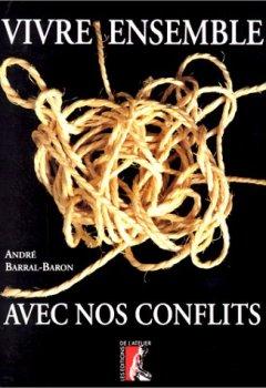 Livres Couvertures de Vivre ensemble avec nos conflits