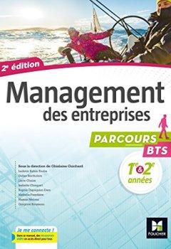 Livres Couvertures de Parcours - MANAGEMENT DES ENTREPRISES BTS 1re et 2e années - Éd. 2017 - Manuel élève