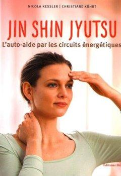 Livres Couvertures de Jin Shin Jyutsu : L'auto-aide par les circuits énergétiques