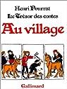 Le trésor des contes - Au village