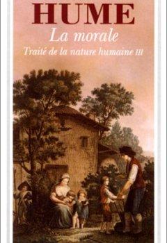 Livres Couvertures de TRAITE DE LA NATURE HUMAINE. : Livre 3, La morale