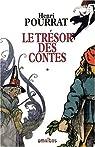 Le Trésor des contes, tome 1