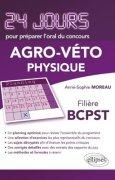Livres Couvertures de Physique 24 Jours pour Préparer l'Oral du Concours Agro-Veto Filière BCPST