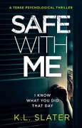 Buchdeckel von Safe With Me: A tense psychological thriller (English Edition)