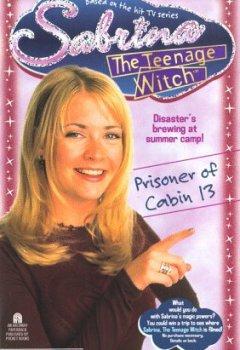 Abdeckungen PRISONER OF CABIN 13 SABRINA THE TEENAGE WITCH 11 (Sabrina, the Teenage Witch (Numbered Paperback), Band 11)
