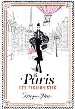Livres Couvertures de Le Paris des fashionistas : -