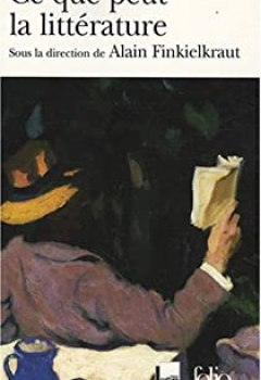 Livres Couvertures de Ce que peut la littérature