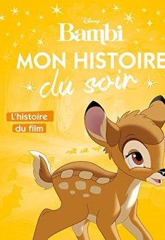 Livres Couvertures de L'histoire du film, Bambi, MON HISTOIRE DU SOIR