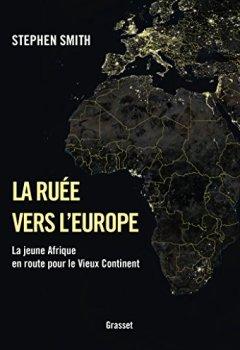 Livres Couvertures de La ruée vers l'Europe: La jeune Afrique en route pour le Vieux Continent