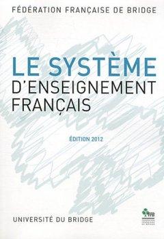 Livres Couvertures de Le système d'enseignement français