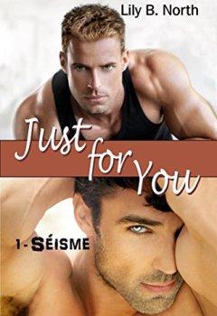 Livres Couvertures de Just for You (Tome 1) - Séisme