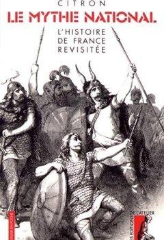 Livres Couvertures de Le mythe national : L'histoire de France revisitée