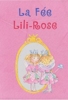 Livres Couvertures de La Fée Lili-Rose