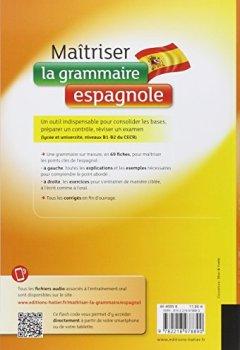 Livres Couvertures de Maîtriser la grammaire espagnole à l'écrit et à l'oral: Pour mieux communiquer à l' écrit et à l' oral - Lycée et université (B1-B2)