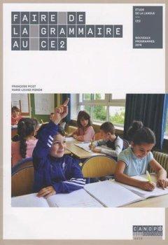 Livres Couvertures de Faire de la Grammaire au CE2