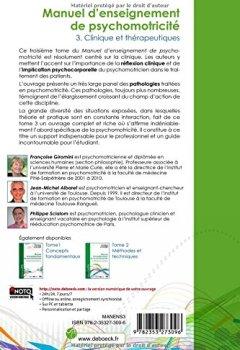 Livres Couvertures de Manuel d'enseignement de psychomotricité : Tome 3, Clinique et thérapeutiques