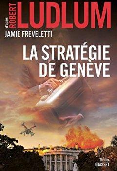 Livres Couvertures de La stratégie de Genève : traduit de l'anglais (États-Unis) par Florianne Vidal (Grand Format)