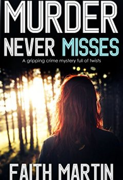Livres Couvertures de MURDER NEVER MISSES a gripping crime mystery full of twists (English Edition)
