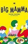 Big Mamma: Cuisine italienne con molto amore
