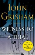 Buchdeckel von Witness to a Trial: A Short Story Prequel to The Whistler (Kindle Single)
