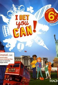 Livres Couvertures de Anglais 6e A1-A2 I bet you can !