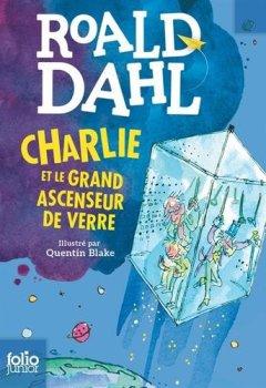Livres Couvertures de CHARLIE ET LE GRAND ASCENSEUR DE VERRE