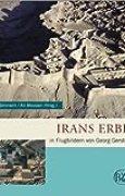 Irans Erbe in Flugbildern von Georg Gerster (Zaberns Bildbände zur Archäologie) von David Stronach ,,Ali Mousavi (Hrsg.) ( 22. Oktober 2009 )