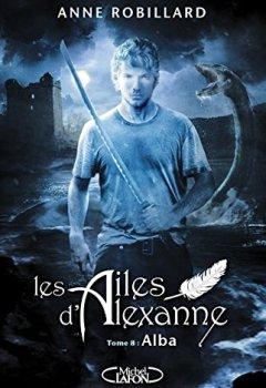 Livres Couvertures de Les Ailes d'Alexanne - tome 8 Alba (08)