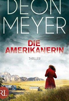 Buchdeckel von Die Amerikanerin: Thriller (Benny Griessel Romane 6)