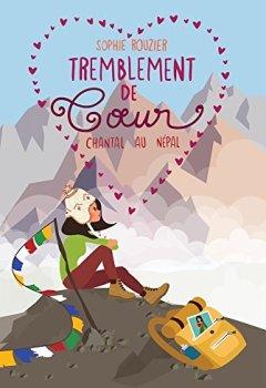 Livres Couvertures de Tremblement de coeur: Chantal au Népal (Les aventurières du bout du monde)