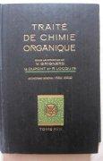 Livres Couvertures de Traité de chimie organique, tome XVIII