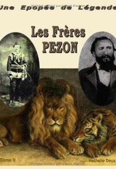 Livres Couvertures de Une épopée de légende, tome 2: Les frères pezon