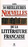 Les Trente meilleures nouvelles de la littérature française